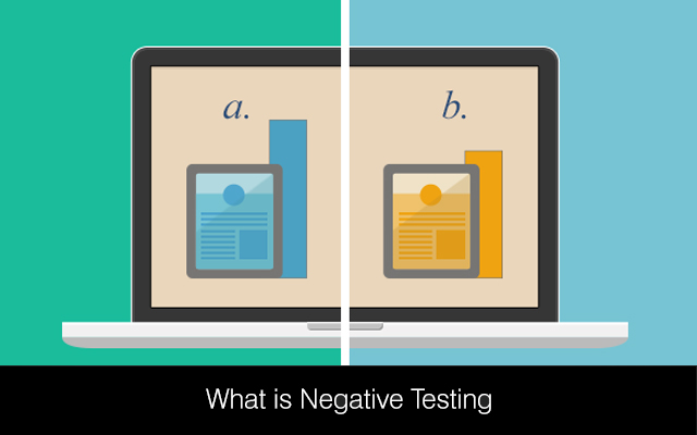 All about Negative Testing and its Aftereffect