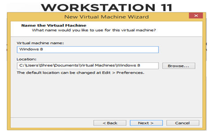 Provide the name of the VM and also the directory path where you need to install the VM, as shown below.