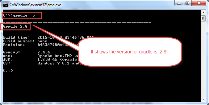 If it shows the version of the Gradle, then it means that the Gradle is already configured on the given Windows machine.