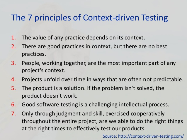 Being Context-Driven while Performing Software Testing