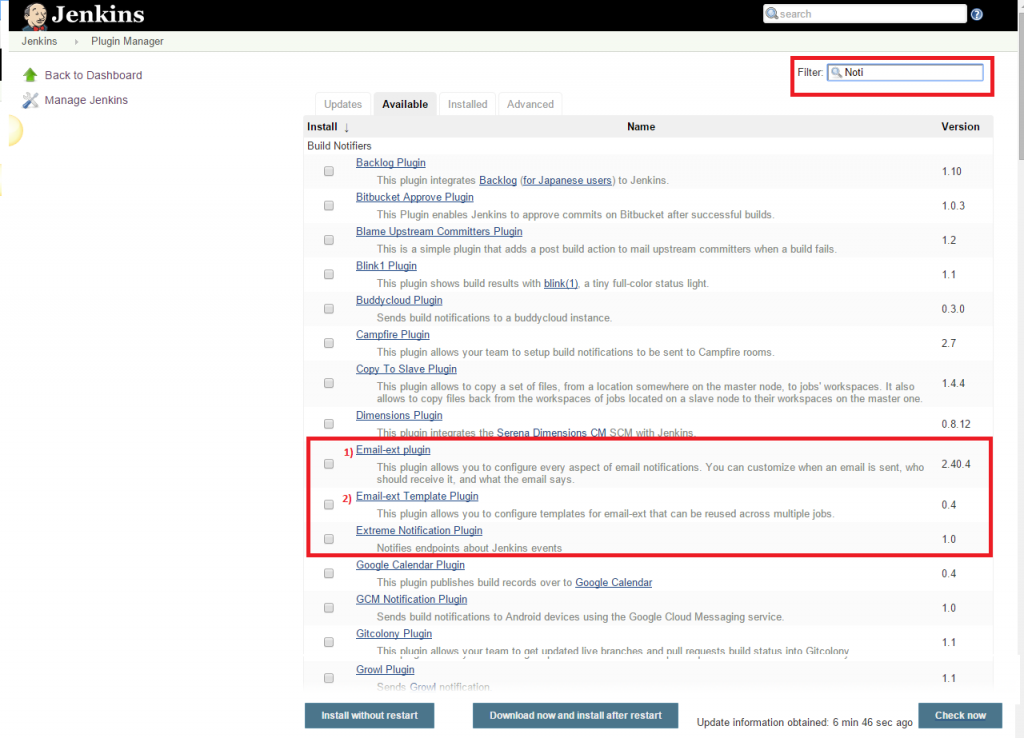 Click the checkbox next to the 'Email ext plugin' option. Click the 'Install without restart' button.