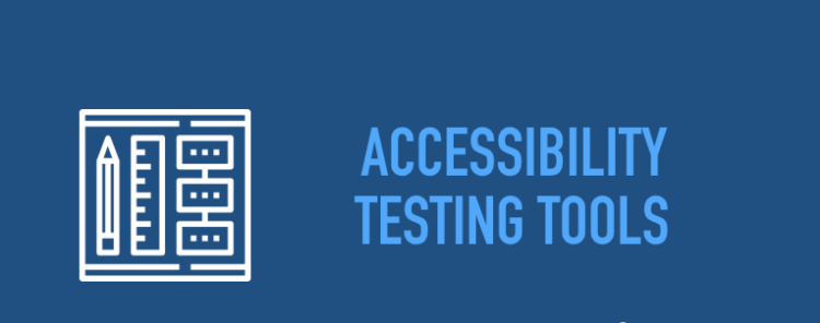 web-accessibility-testing-tools-750x358