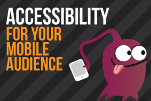 Accessibility-For-Your-Mobile-Audience